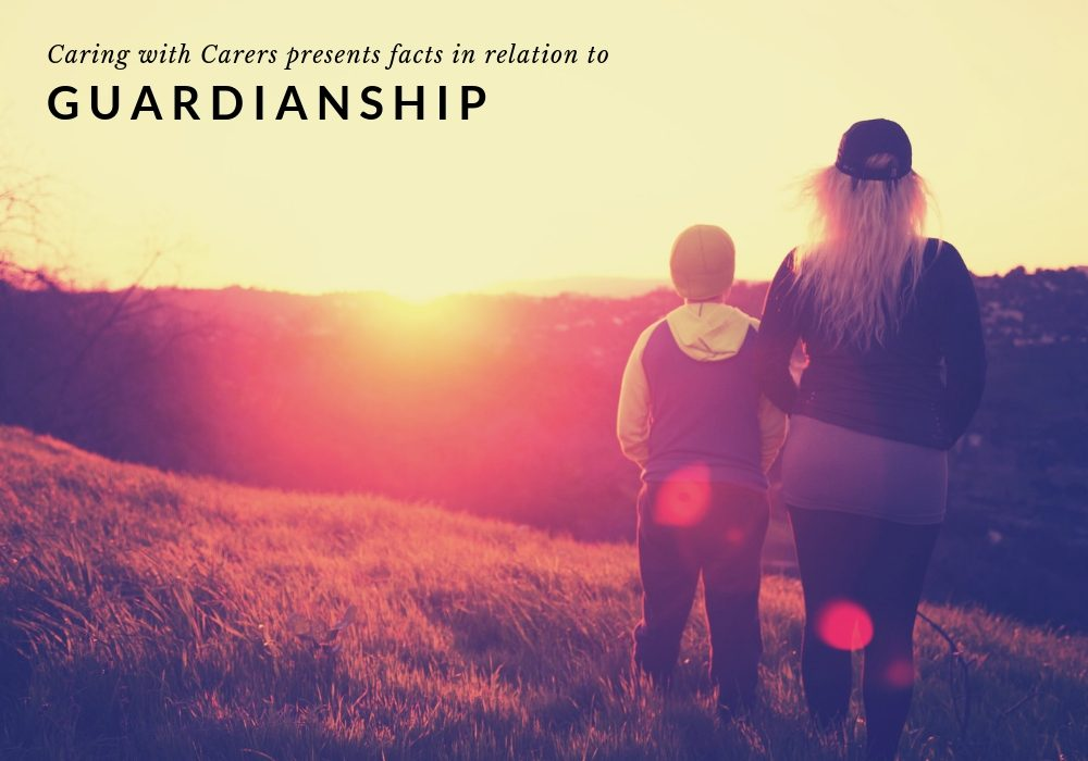 Guardianship, Caring with Carers